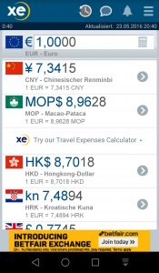 I adjusted my XECurrencies to display Euros, RMB, Macau Patacas, Hong Kong Dollars and in advance for our next trip Croatian Kunas. You can find a calculator next to the field for euros.
